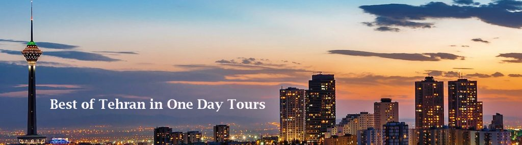 tehran in one day-Booking Tehran One Day Tours-Tehran One day Tours-Best of Tehran in One Day Tours Uptown - Iran Travel Booking-booking one day tour in tehran-booking Tehran Tours